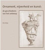 Ornament, nijverheid en kunst: de geschiedenis van het ontwerp