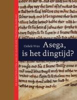 Hoogtepunten Oudfriese tekstoverlevering gebundeld in standaardwerk